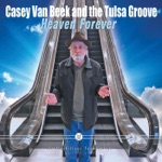 Casey Van Beek & The Tulsa Groove - Thinkin' 'bout You