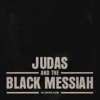Judas And The Black Messiah: The Inspired Album - Various Artists