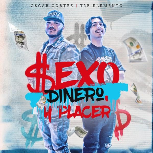 Sexo, Dinero y Placer (En Vivo) - Single