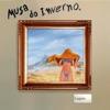 MUSA DO INVERNO Single
