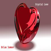 Crystal Love - Brian Sumner - Brian Sumner