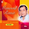 Masood Rana Greatest Collection Vol 1