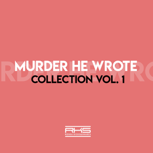 Murder He Wrote - Rks Presents: Murder He Wrote Collection 1
