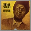 Goin' Way Back (Remastered), Muddy Waters & Friends