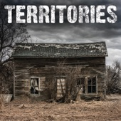Territories - There and Gone