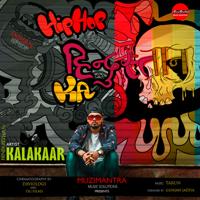 Kalakaar - Hip Hop Hindustan Ka
