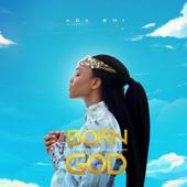 Born Of God - Ada Ehi