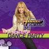 Hannah Montana 2 Non Stop Dance Party