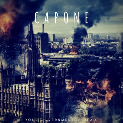 Your Government Is Dead - Capone