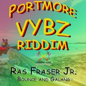 Ras Fraser Jr. - Bounce and Galang