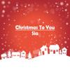 Sia - Christmas To You  artwork