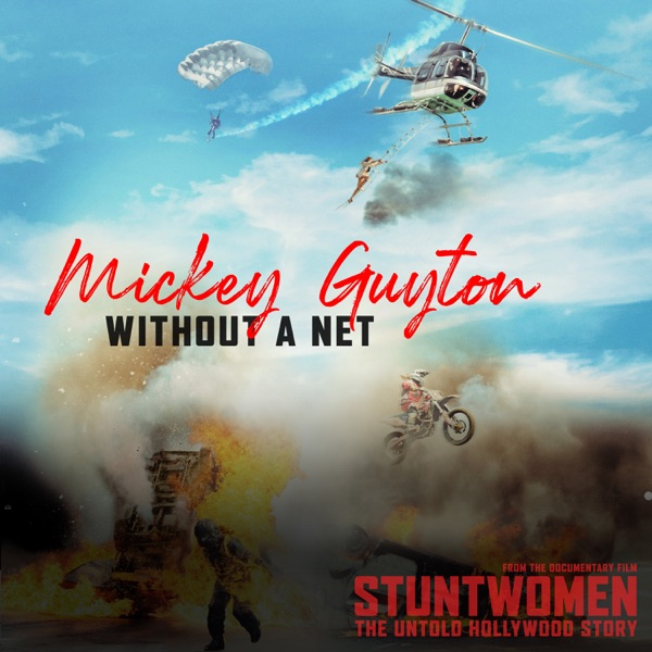 Without A Net (From the Documentary Film 'Stuntwomen: The Untold Hollywood Story') - Single