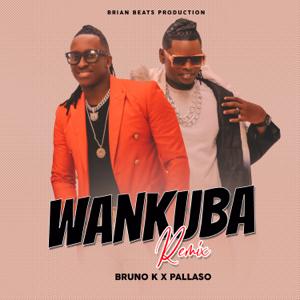 Pallaso - Wankuba feat. Bruno K