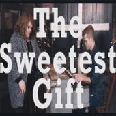 The Sweetest Gift (feat. Makenzie Thomas)