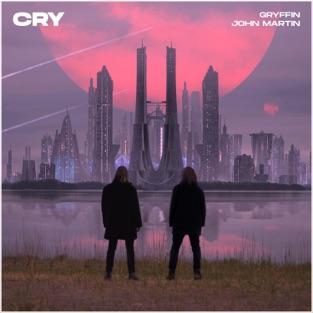Gryffin & John Martin – Cry – Single [iTunes Plus AAC M4A]