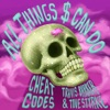 All Things $ Can Do (with Travis Barker & Tove Styrke) by Cheat Codes, Travis Barker & Tove Styrke