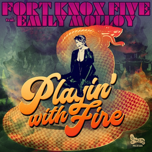 Playin' with Fire (feat. Emily Molloy) - Single by Fort Knox Five