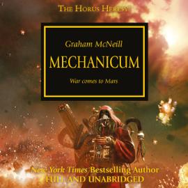 Mechanicum: The Horus Heresy, Book 9 (Unabridged) audiobook