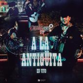 A La Antigüita (En Vivo) - Calibre 50