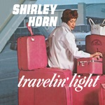 Shirley Horn - Don't Be On the Outside