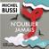 Michel Bussi - N'oublier jamais
