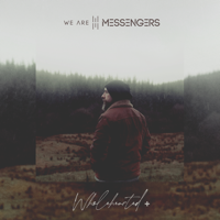 Wholehearted + - We Are Messengers Cover Art