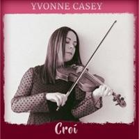 Croí by Yvonne Casey on Apple Music