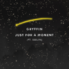Just For a Moment (feat. Iselin) - Gryffin