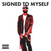 Signed To Myself - Single