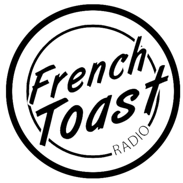 French Toast Radio