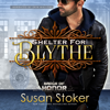 Susan Stoker - Shelter for Blythe: Badge of Honor: Texas Heroes, Book 11 (Unabridged)  artwork