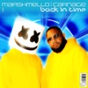 Back in Time by Marshmello & Carnage