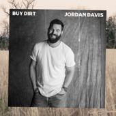 Buy Dirt (feat. Luke Bryan) - Jordan Davis