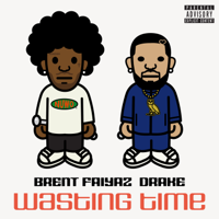 Wasting Time (feat. Drake)