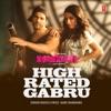 High Rated Gabru From Nawabzaade Single