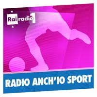 Radio anch'io Sport podcast