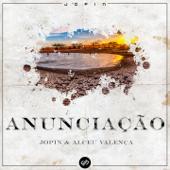 Anunciação (feat. Alceu Valença) [Jopin Remix]