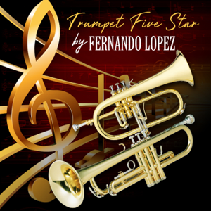 Fernando Lopez - Trumpet Five Stars