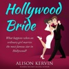 Hollywood Bride: What happens when an ordinary girl marries the biggest film-star in the world?: Hollywood Romance Series, Book 1 (Unabridged)