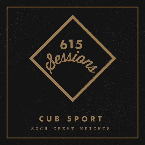 Such Great Heights (615 Sessions) - Single