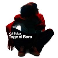 Toge ni Bara - EP - Kvi Baba