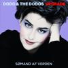 Dodo & The Dodos - Sømand af Verden artwork