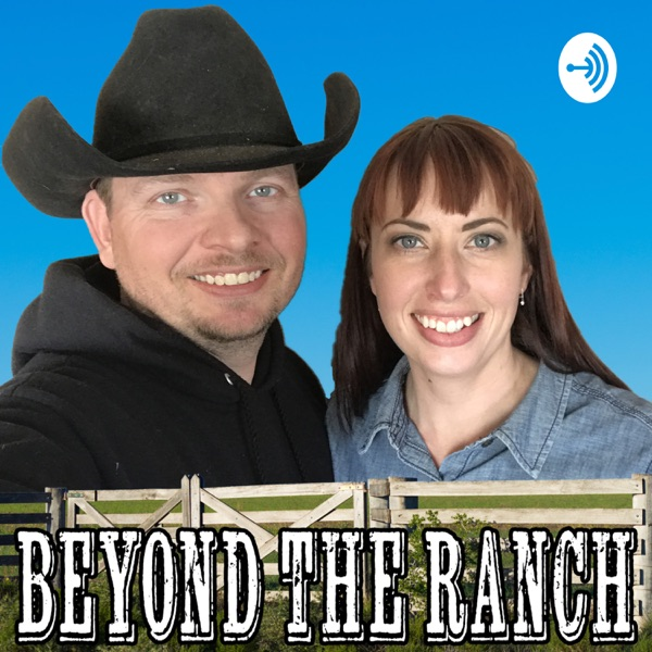 Beyond the Ranch
