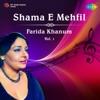 Shama E Mehfil Vol 1