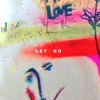 Let Go - Single, Hillsong Young & Free