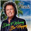 René Le Blanc - Don't Worry Be Happy kunstwerk