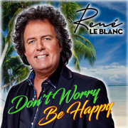 EUROPESE OMROEP | Don't Worry Be Happy - René Le Blanc