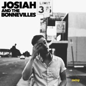 Josiah and the Bonnevilles - Swing
