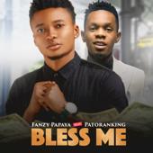 Bless Me (feat. Patoranking) - Fanzy Papaya