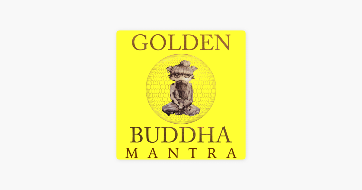 ‎Golden Buddha Mantra - Single by Shiva Shiva